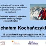 Zapraszamy na prelekcję Michała Kochańczyka 13.10.2017
